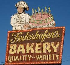 Federhofers Bakery sign has signaled sweet treats for more than six decades.